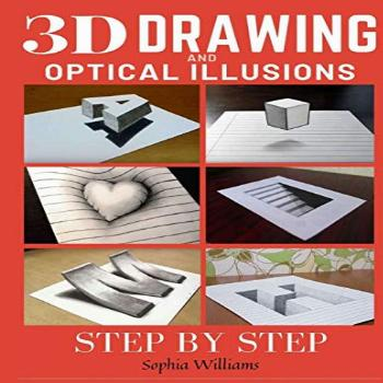 3d Drawing and Optical Illusions: How to Draw Optical