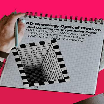 3D Drawing, Optical Illusion, And Doodling on Graph Ruled