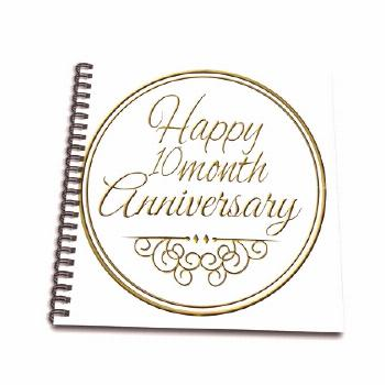 3dRose Happy 10 month Anniversary. gold text 10 months together anniversaries - Drawing Book, 8 by