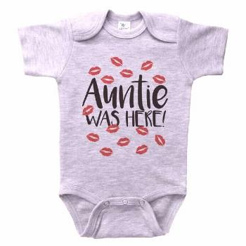 AUNTIE WAS HERE, Funny Aunt Baby Onesie, Newborn Infant Clothing, Gray or White Short & Long Sleeve