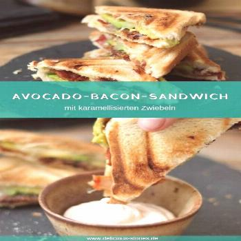 Avocado Bacon Sandwich with Caramelized Onions - Delicious Stories -  Get the sandwich maker out of