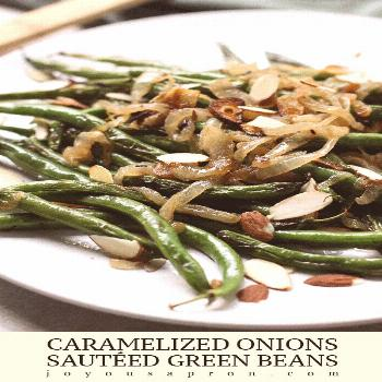 Caramelized Onions Sautéed Green Beans - Yummy, healthy and easy veggie side! Sweet caramelized on