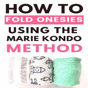 How to Fold Onesies (Using the Marie Kondo Method) - Mommyhooding,  How to Fold Onesies (Using the