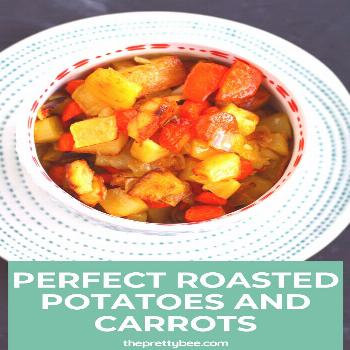 Perfect Roasted Potatoes and Carrots It doesn't get any simpler than this, and it doesn't get any t