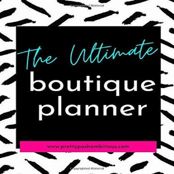 The Ultimate Online Boutique Planner: Start an Online