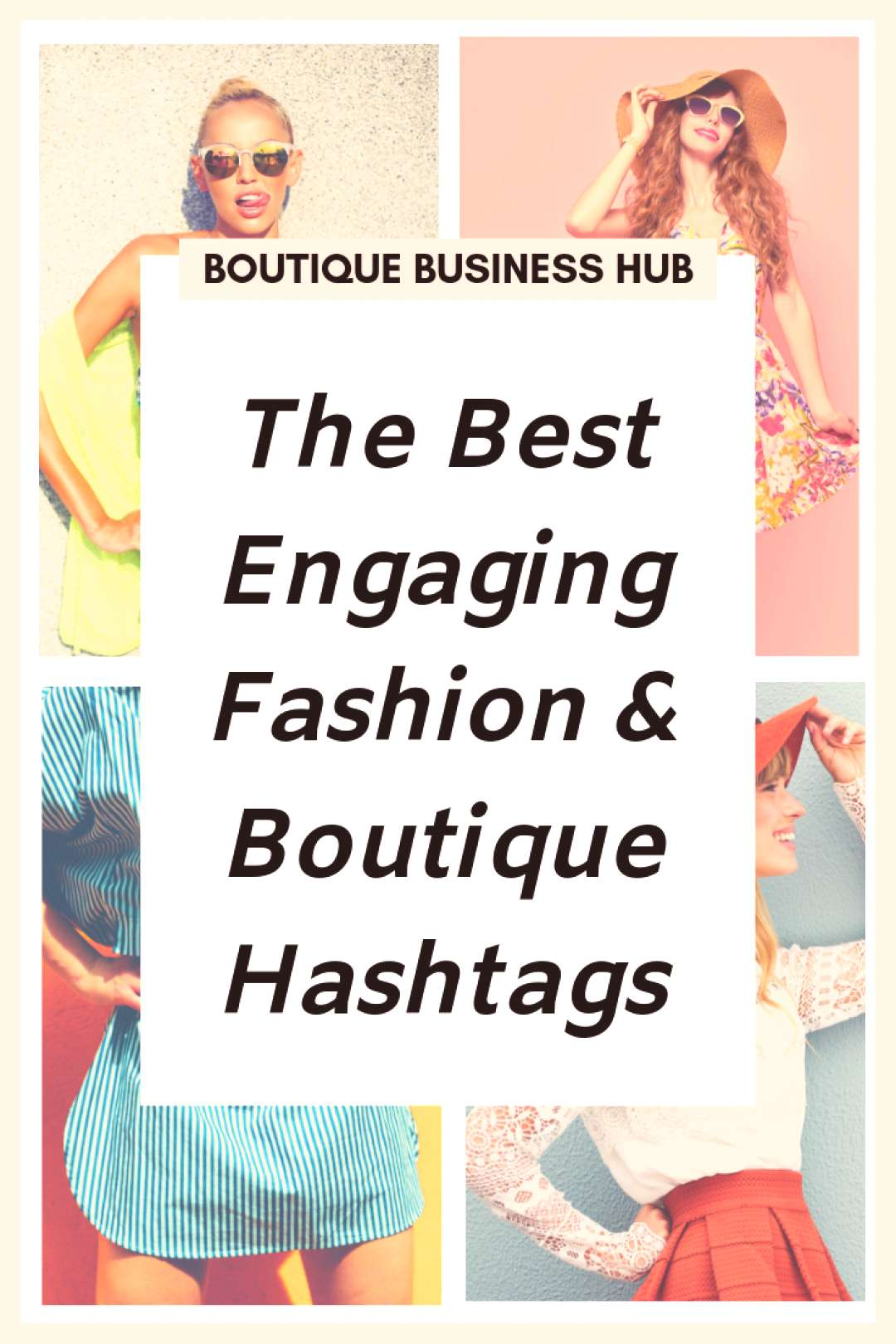Best Engaging Fashion and Boutique Hashtags for Online Boutique Best Engaging Fashion and Boutique