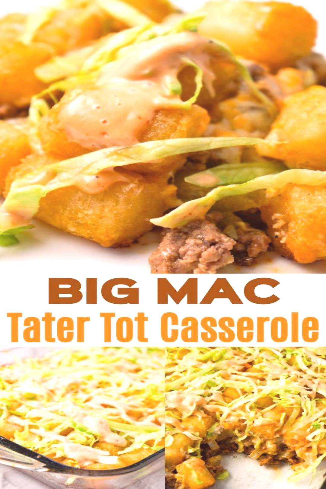 Big Mac Tater Tot Casserole is an easy dinner recipe that starts out with a base of ground beef, on