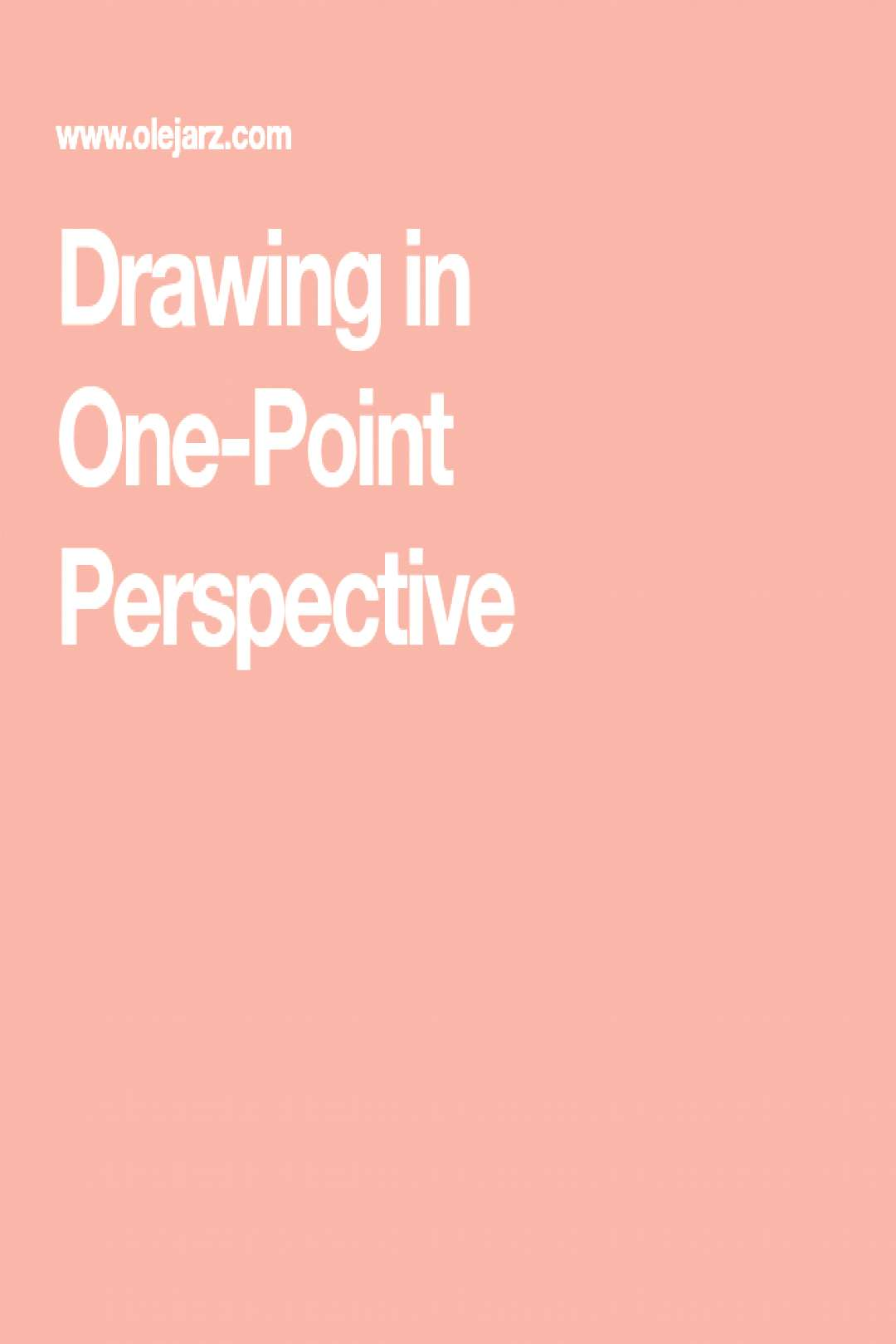 Drawing in One-Point Perspective