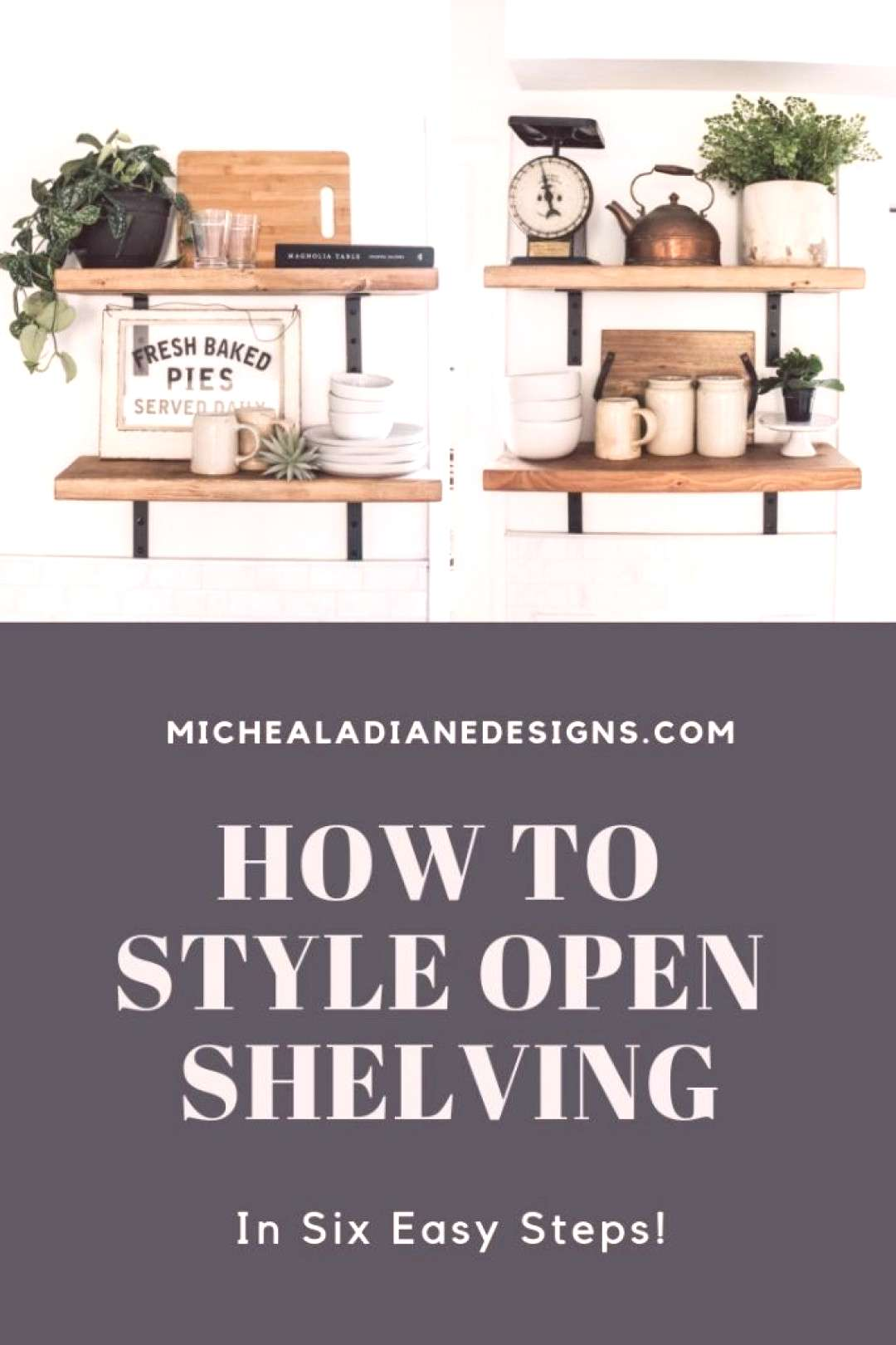 How to Style Open Shelving in Six Easy Steps. Styling open shelving doesnt have to complicated. Fo
