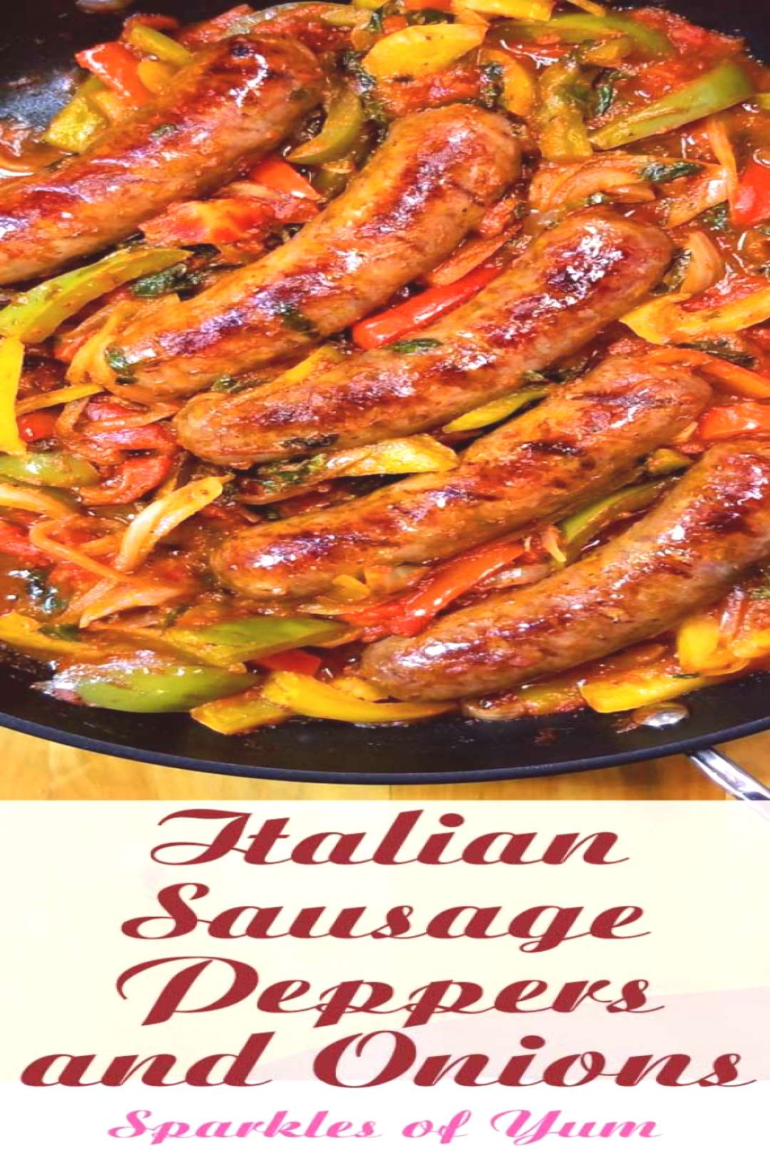 Quick easy and delicious one skillet dinner! This recipe forItalian Sausage Peppers and Onions is s