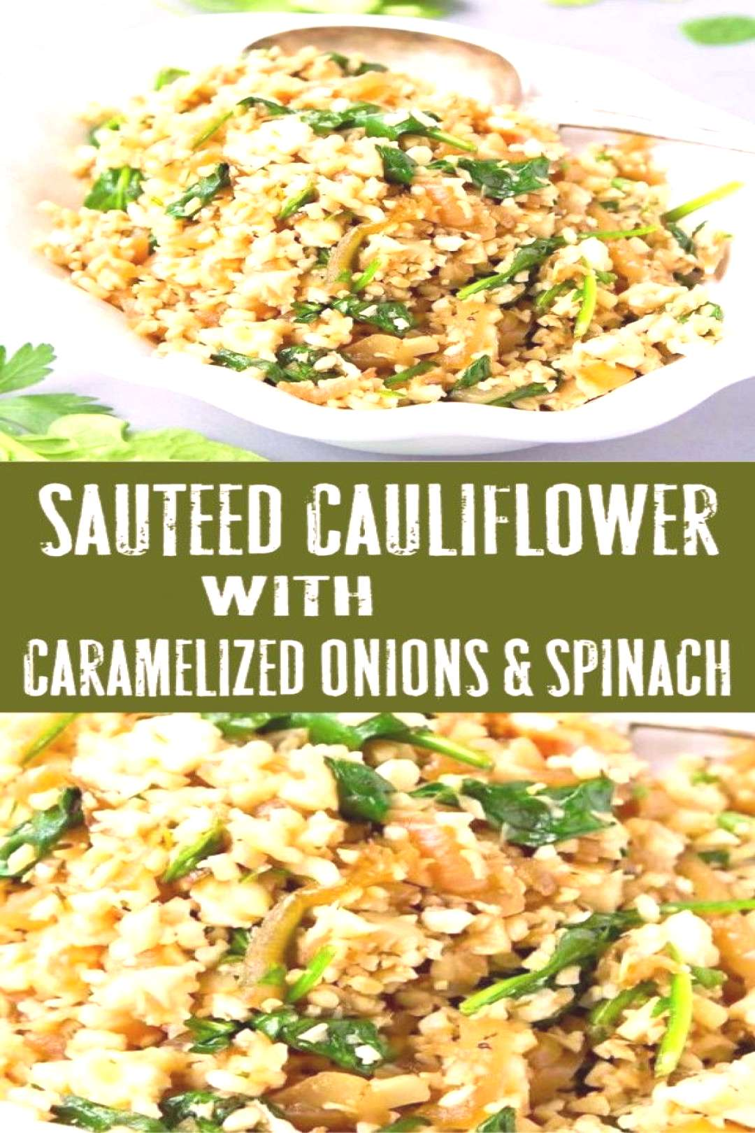Sauteed Cauliflower Rice with Caramelized Onions amp Spinach#caramelized
