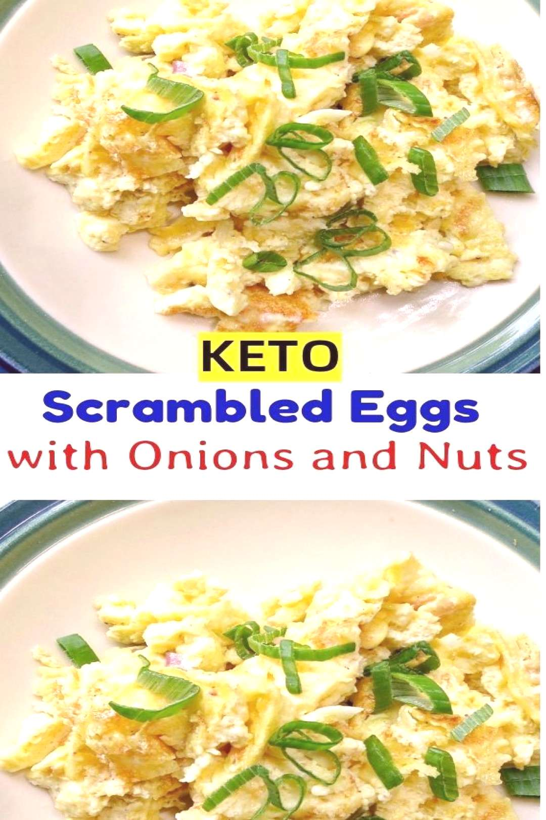 Scrambled Eggs with Onions and Nuts!!! – - Scrambled Eggs with ...