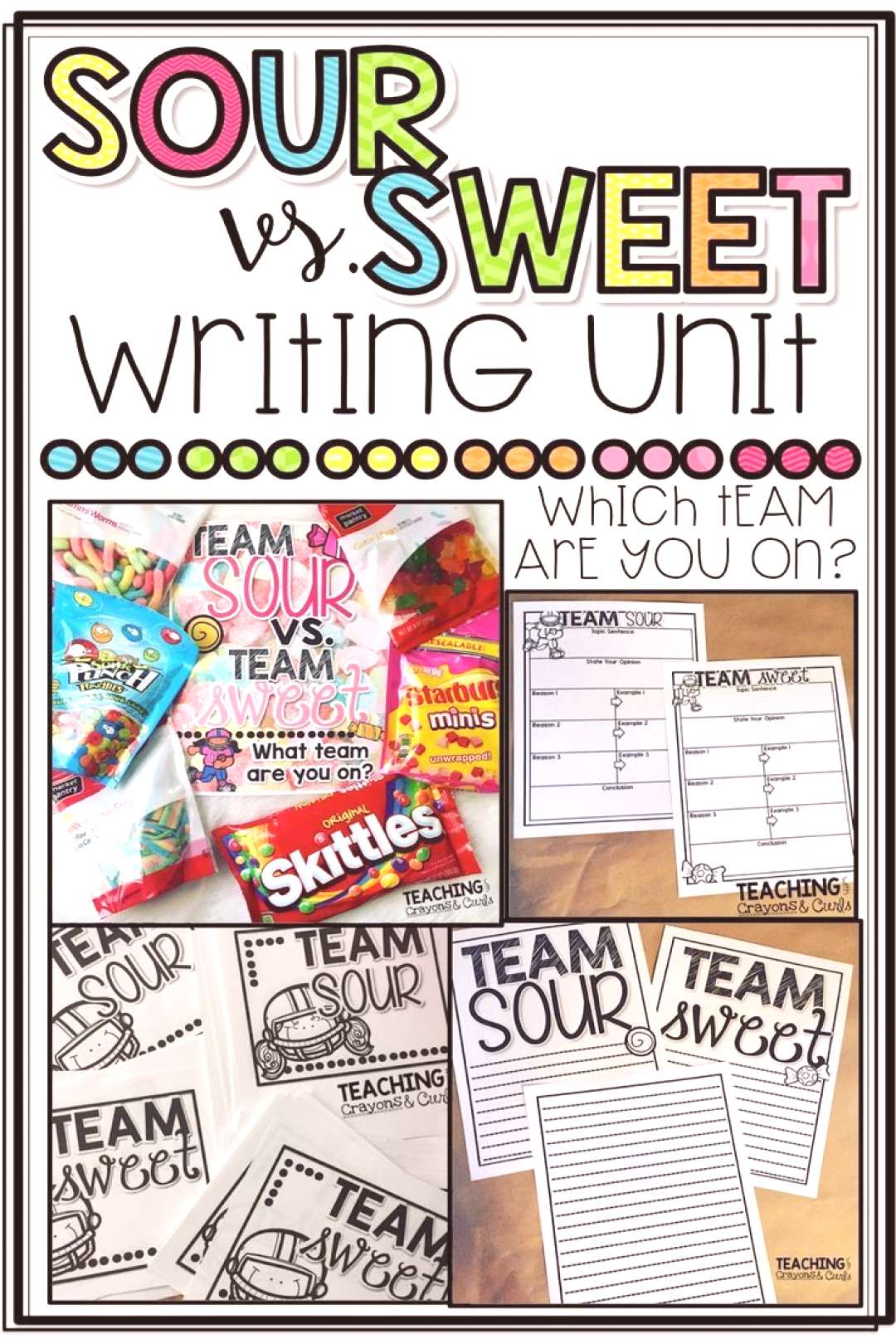 Team Sour VS. Team Sweet! An Opinion Writing Activity! Teaching With Crayons and Curls Team Sour V
