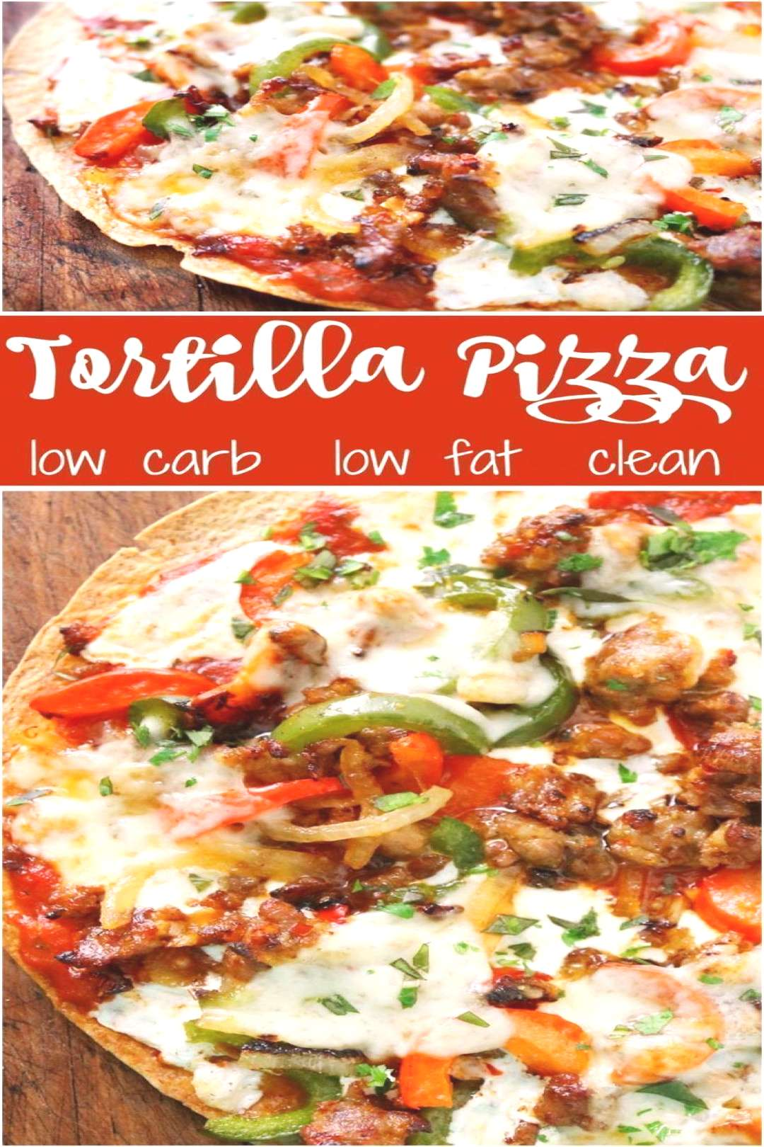 Tortilla Pizza With Sausage Peppers amp Onions- Eat Clean! - -