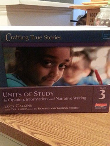 Units of Study in Opinion, Information, and Narrative