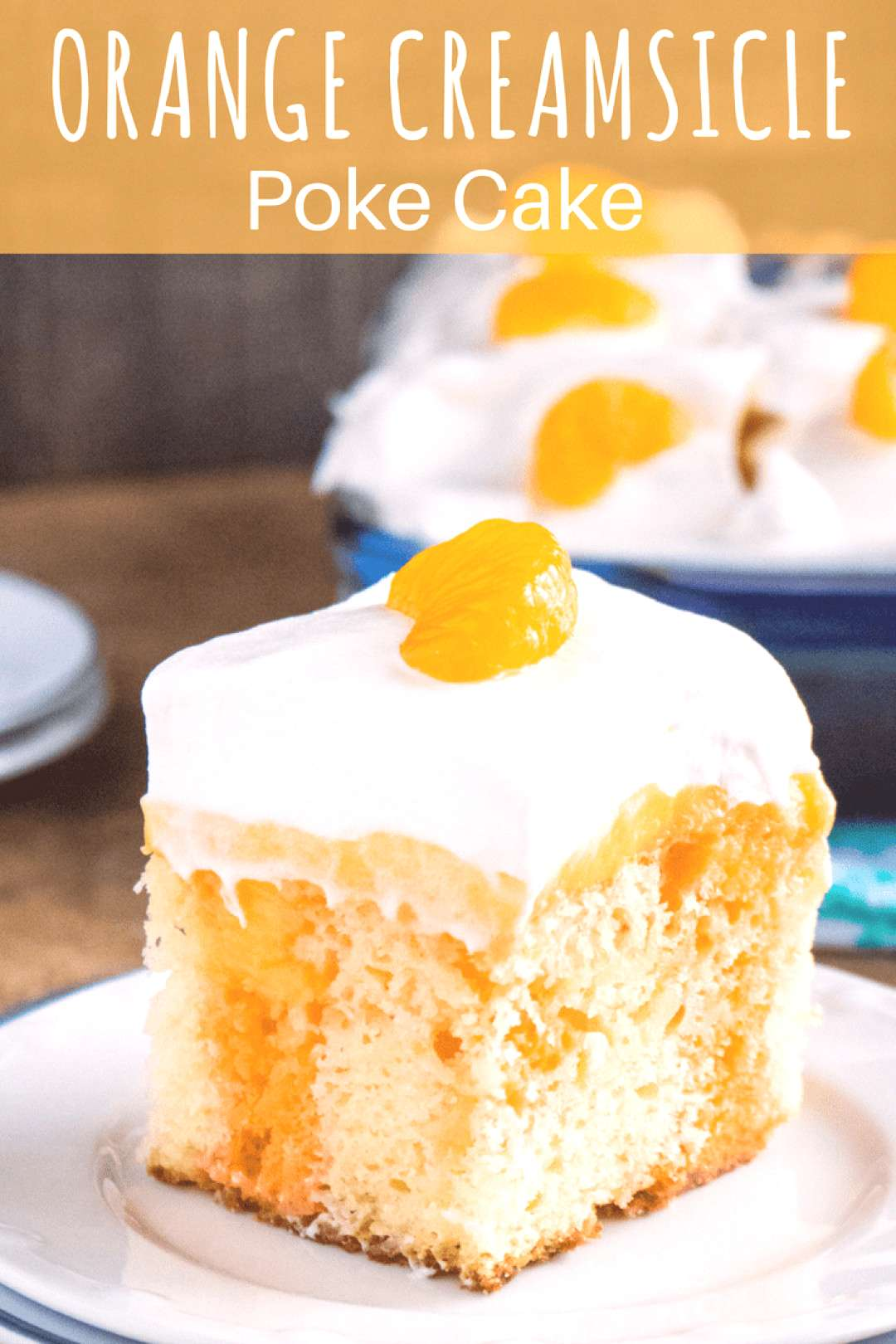 Whip up the perfect BBQ dessert with this Orange Creamsicle Poke Cake! Orange gelatin combines with
